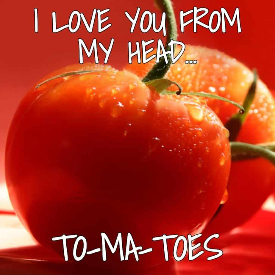 I love you from my head To ma toes