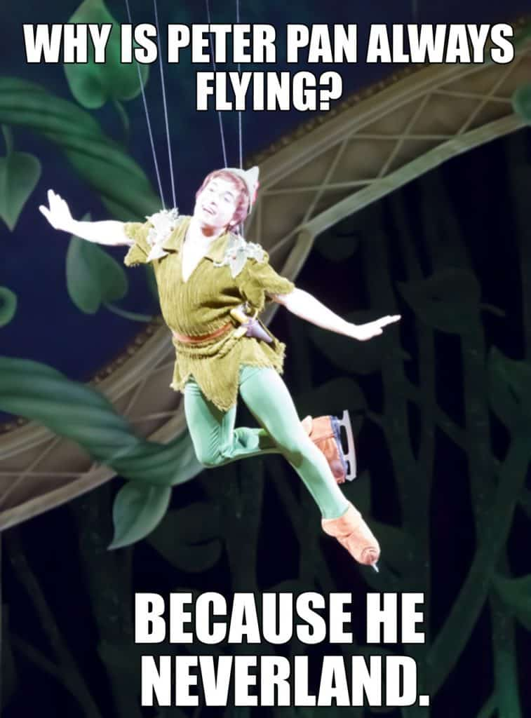 WHY IS PETER PAN ALWAYS FLYING BECAUSE HE NEVERLAND