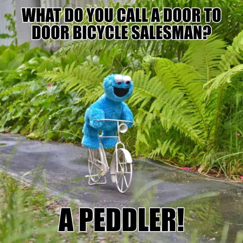 What do you call a door to door bicycle salesman A Peddler