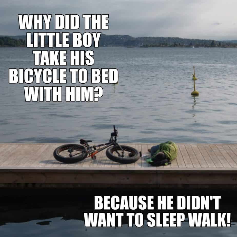 Funny Jokes - Why did the little boy bring his bike to bed with him?
