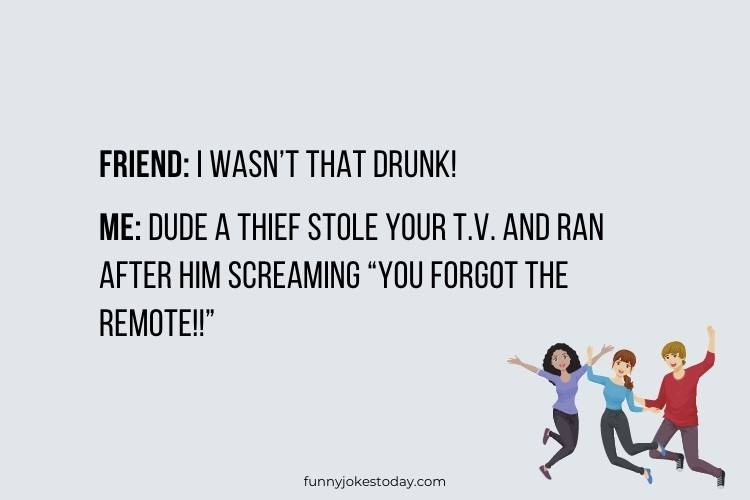 Jokes for Teens - I wasn't that drunk!