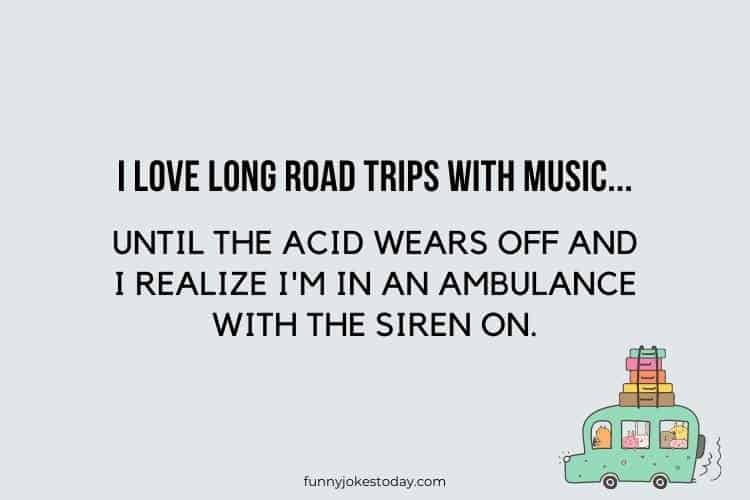 I love long road trips with music