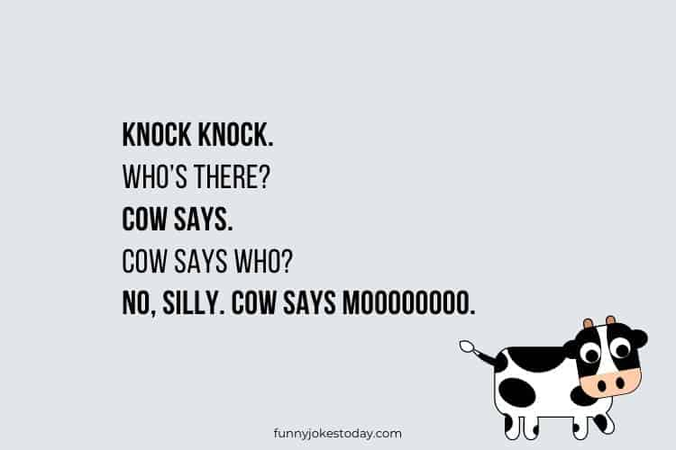 Cow Jokes - Knock knock. Who's there? Cow says.