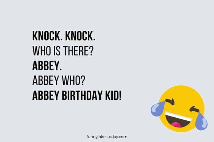 Knock. Knock. Who is there Abbey.