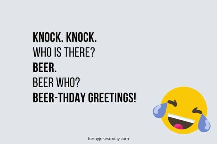 Knock Knock Jokes - Knock. Knock. Who is there? Beer.