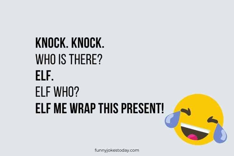Knock Knock Jokes - Knock. Knock. Who is there? Elf.