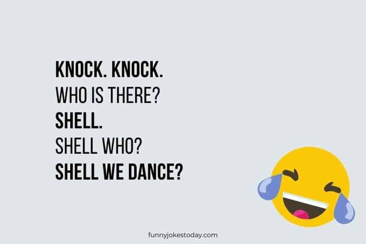 Knock Knock Jokes - Knock. Knock. Who is there? Shell.
