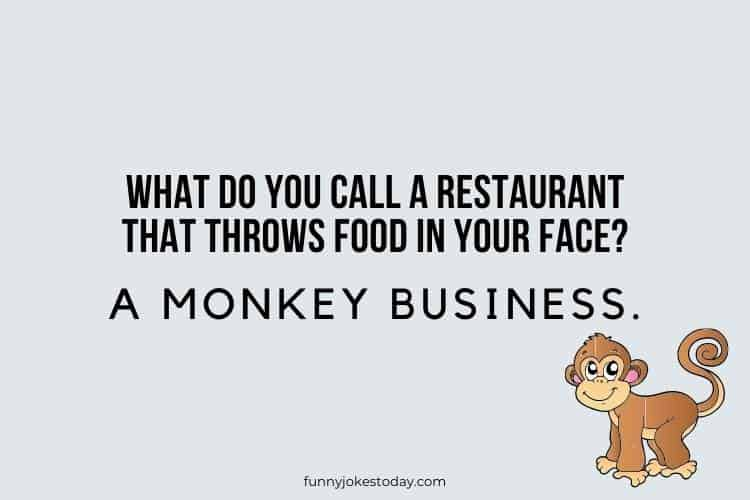 Animal Jokes - What Do You Call a Restaurant That Throws Food In Your Face?