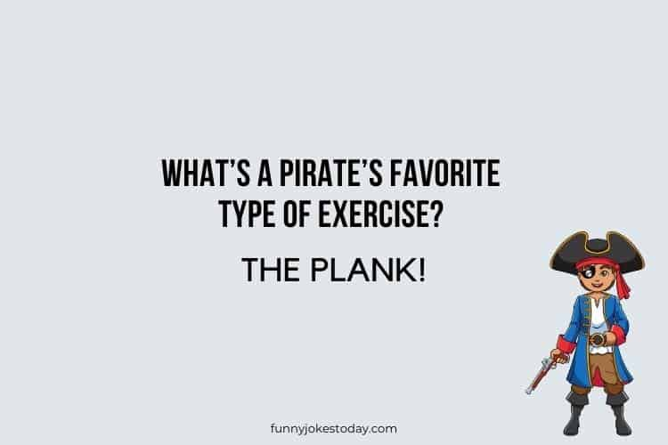 Pirate Jokes - What's a pirate's favorite type of exercise?