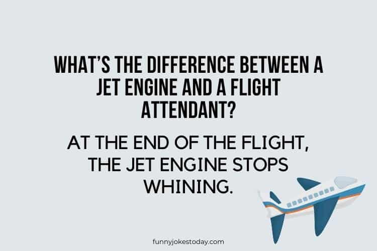 Airplane Jokes - What's the difference between a jet engine and a flight attendant?