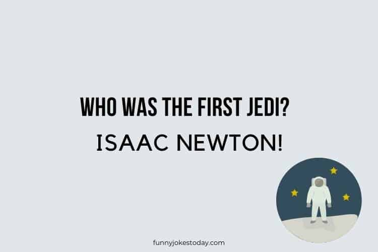 Star Wars Jokes - Who was the first Jedi?