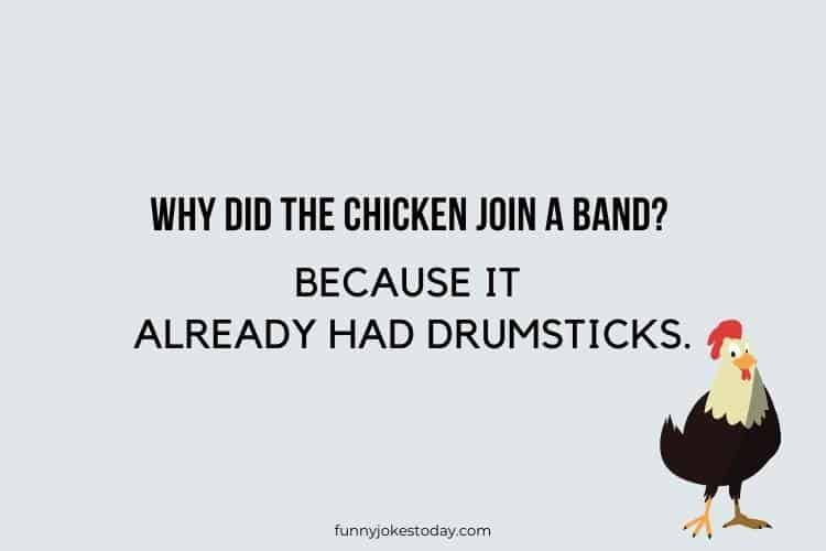 Chicken Jokes - Why did the chicken join a band?