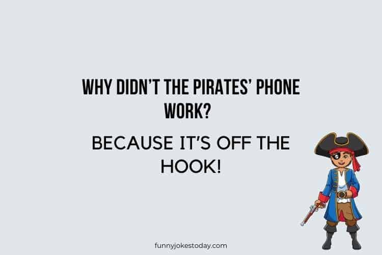 Pirate Jokes - Why didn't the pirates' phone work?